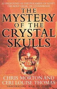 Mystery of the crystal skulls