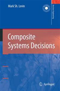 Composite Systems Decisions