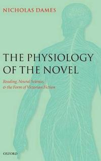 The Physiology of the Novel