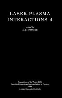 Laser Plasma Interactions 4