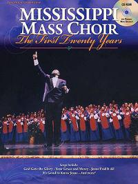Mississippi Mass Choir: The First Twenty Years [With CDROM]