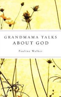 Grandmama Talks about God