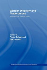 Gender, Diversity and Trade Unions