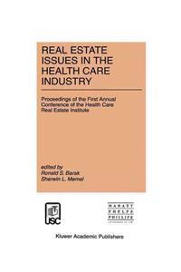 Real Estate Issues in the Health Care Industry