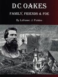 D.C. Oakes - Family,Friends & Foe