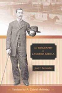 The Biography of Casimiro Barela