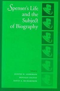 Spenser's Life and the Subject of Biography