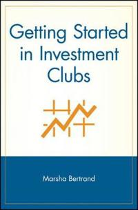 Getting Started in Investment Clubs