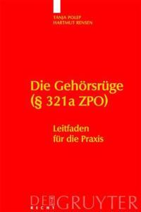 Die Gehörsrüge § 321a Zpo