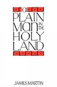 A Plain Man in the Holy Land