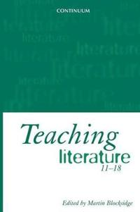 Teaching Literature 11-18