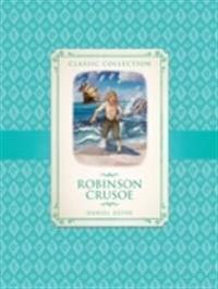 Classic collection: robinson crusoe