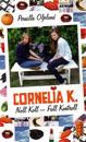 Cornelia K. : noll koll - full kontroll