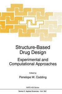 Structure-based Drug Design Experimental and Computational Approaches