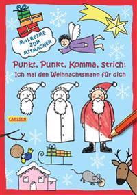 Punkt  Punkt  Komma  Strich  Ich mal den Weihnachtsmann für dich - Imke Sörensen  Katja Mensing - böcker (9783551186881)     Bokhandel