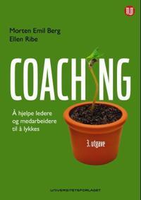Coaching: å hjelpe ledere og medarbeidere til å lykkes
