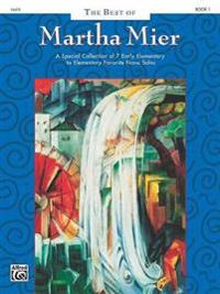 The Best of Martha Mier, Bk 1