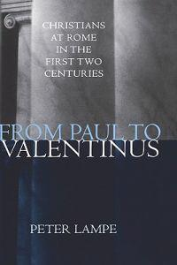 From Paul to Valentinus