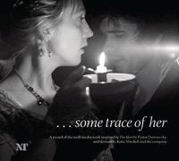 . . .some Trace of Her