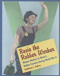 Rosie the Rubber Worker