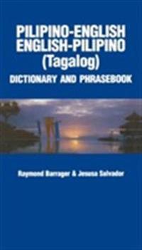 Pilipino-English / English-Pilipino Dictionary and Phrasebook