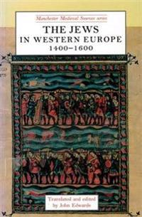 The Jews in Western Europe 1400-1600