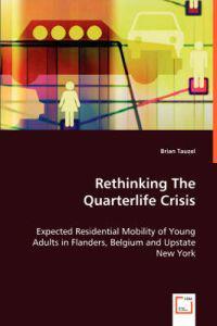 Rethinking The Quarterlife Crisis