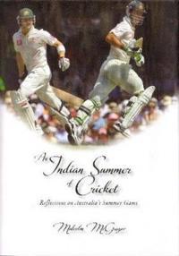 An Indian Summer of Cricket