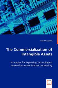 The Commercialization of Intangible Assets