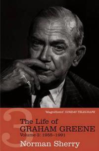 Life of Graham Greene Volume Three
