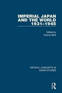 Imperial Japan and the World, 1931-1945
