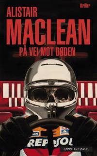 På vei mot døden - Alistair MacLean | Ridgeroadrun.org