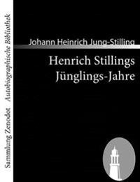 Henrich Stillings J Nglings-Jahre