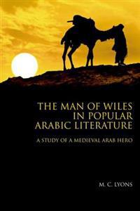 The Man of Wiles in Popular Arabic Literature