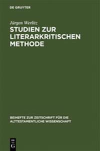 Studien Zur Literarkritischen Methode