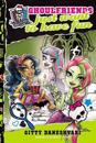 Monster High: Ghoulfriends Just Want to Have Fun