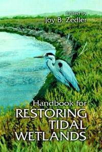 Handbook for Restoring Tidal Wetlands