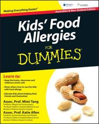 Kids' Food Allergies for Dummies, Australian and New Zealand Edition