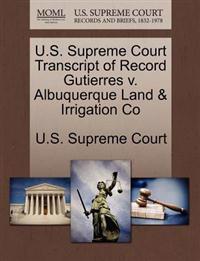 U.S. Supreme Court Transcript of Record Gutierres V. Albuquerque Land & Irrigation Co
