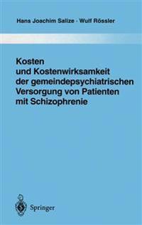 Kosten und Kostenwirksamkeit der Gemeindepsychiatrischen Versorgung von Patienten mit Schizophrenie
