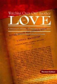 Watching Over One Another in Love: A Wesleyan Model for Ministry Assessment