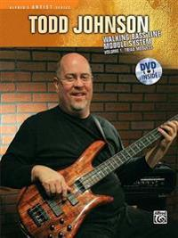 The Todd Johnson Walking Bass Line Module System, Vol 1: Triad Modules, Book & DVD [With DVD]