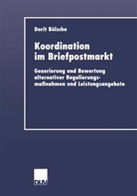 Koordination Im Briefpostmarkt