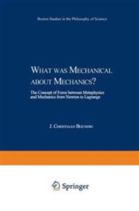 What was Mechanical about Mechanics