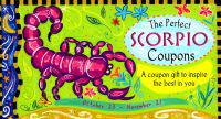 The Perfect Scorpio Coupons: A Coupon Gift to Inspire the Best in You