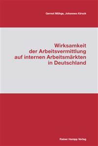 Wirksamkeit der Arbeitsvermittlung auf internen Arbeitsmärkten in Deutschland