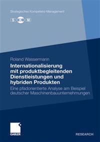 Internationalisierung Mit Produktbegleitenden Dienstleistungen Und Hybriden Produkten