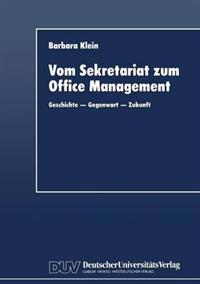 Vom Sekretariat Zum Office Management