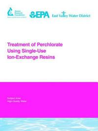 Treatment of Perchlorate Using Single-use Ion-exchange Resins
