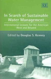 In Search Of Sustainable Water Management